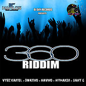 360 Riddim by Various Artists