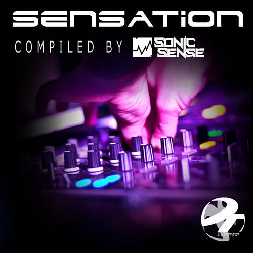 Sensation (Compiled by Sonic Sense) by Various Artists