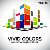 Vivid Colors, Vol. 5 by Various Artists