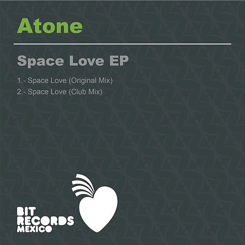 Space Love EP by Atone