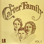 The Carter Family, Vol. 1 (Remastered) by The Carter Family