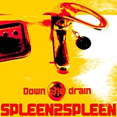 Down the Drain by Spleen2spleen