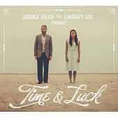 Time & Luck by Lindsay Lou