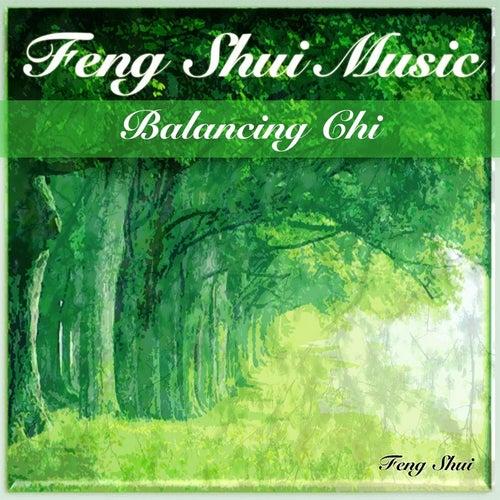 Feng Shui Music: Balancing Chi by Feng Shui