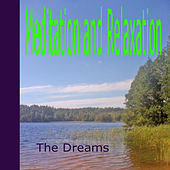 Meditation and Relaxation by The Dreams