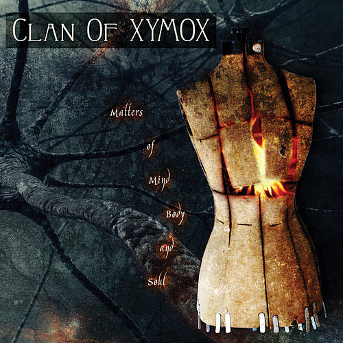 Matters of Mind, Body and Soul by Clan of Xymox
