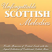 Unforgettable Scottish Melodies by Various Artists
