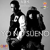 Yo No Sueno by ABK