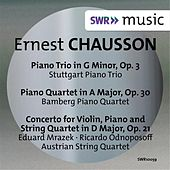 Chausson: Piano Trio, Piano Quartet & Concert for Violin, Piano and String Quartet by Various Artists