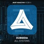 All Systems by Dubsidia