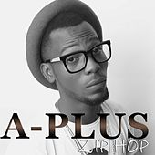 Zip Hop by A-Plus