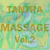Tantra Massage, Vol. 2 by Tantra Massage