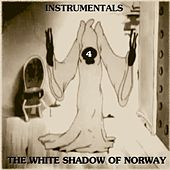 Instrumentals 4 by The White Shadow