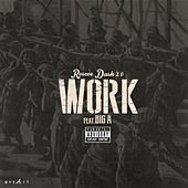 Work (feat. Big A) by Roscoe Dash