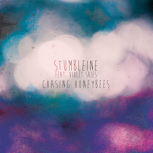 Chasing Honeybees (feat. Violet Skies) - EP by Stumbleine