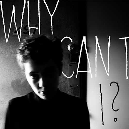 Why Can't I? by Those Darlins