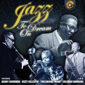 Jazz to Dream On von Various Artists