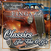 Mr. Knightowl Presents Classics for the O.G.'s by Fingazz