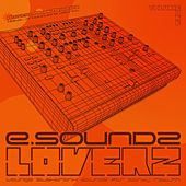 e.Soundz Loverz, Vol. 1 (Lounge Elektronik Soundz for Party Return) by Various Artists