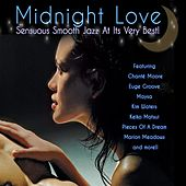 Midnight Love: Sensuous Smooth Jazz At Its Very Best von Various Artists