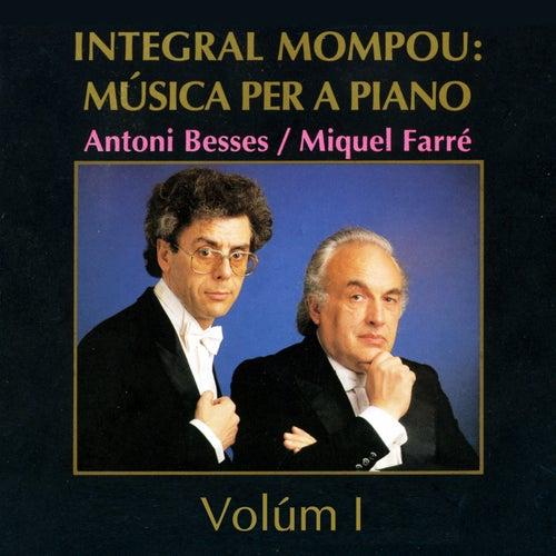 Integral Mompou: Música per a Piano - Vol. I by Miquel Farré