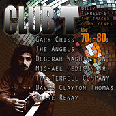 Club T: Tracks Of My Years, 70s-80s by Various Artists