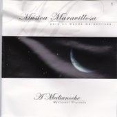 Música Maravillosa: A Medianoche 1 by Mantovani & His Orchestra