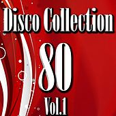 Disco 80 Collection, Vol. 1 by Disco Fever