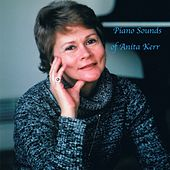 Piano Sounds of Anita Kerr by Anita Kerr