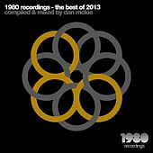 1980 Recordings - the Best of 2013 (Compiled & Mixed By Dan Mckie) by Various Artists