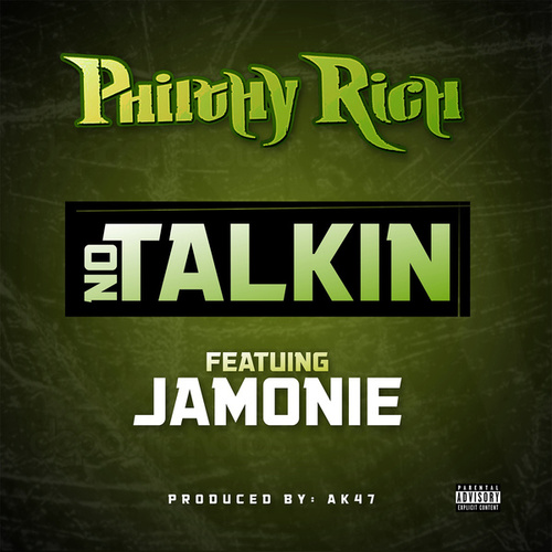 No Talkin - Single by Philthy Rich