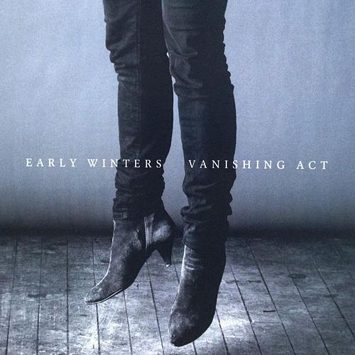 Vanishing Act by Early Winters