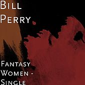 Fantasy Women by Bill Perry