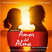 Amor del Alma by John Martin