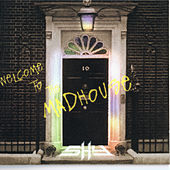 Welcome to the Madhouse by Shy