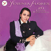20 Exitos Rancheros by Yesenia Flores