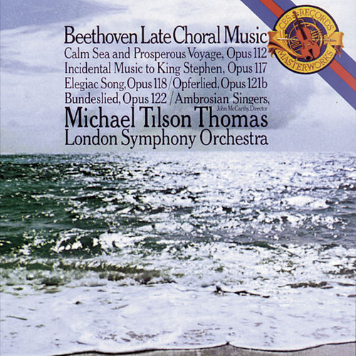 Beethoven:  Late Choral Music by London Symphony Orchestra