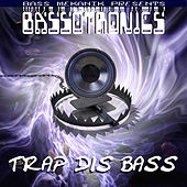Bass Mekanik Presents Bassotronics: Trap Dis Bass by Bassotronics