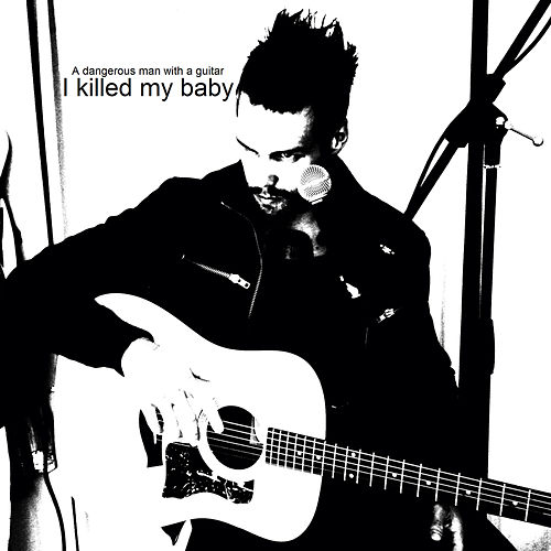 I Killed My Baby by Guitar
