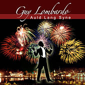 Auld Lang Syne by Guy Lombardo