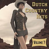 Dutch Country Hits, Vol. 7 by Various Artists