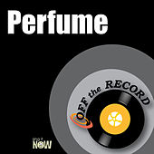 Perfume by Off the Record
