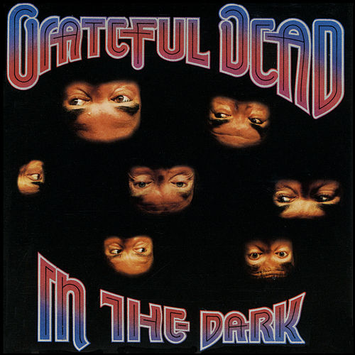 In the Dark by Grateful Dead