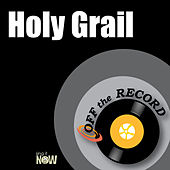 Holy Grail by Off the Record