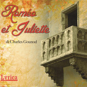 Romeo Et Juliette by Charles Gounod