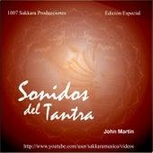 Sonidos del Tantra by John Martin