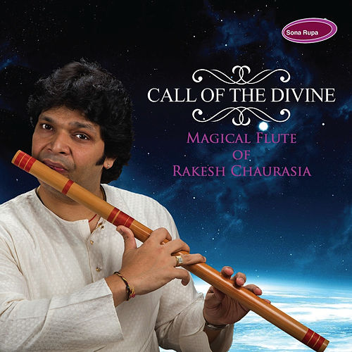 Call of the Divine by Rakesh Chaurasia