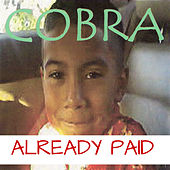Already Paid von Cobra