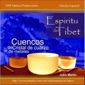 Cuencos - Espíritu del Tibet by John Martin