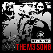 The M3 Song by M.A.K.